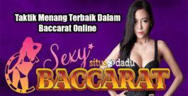 Taktik Menang Terbaik Dalam Baccarat Online