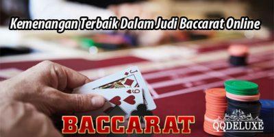 Kemenangan Terbaik Dalam Judi Baccarat Online